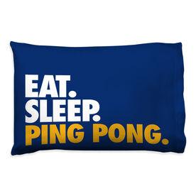 Ping Pong Pillowcase - Eat Sleep Ping Pong