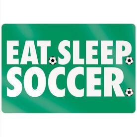 "Soccer 18"" X 12"" Aluminum Room Sign - Eat Sleep Soccer"