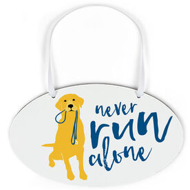 Running Oval Sign - Never Run Alone