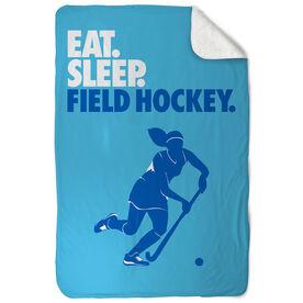 Field Hockey Sherpa Fleece Blanket - Eat. Sleep. Field Hockey. Vertical
