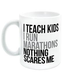 Running Coffee Mug - Nothing Scares Me