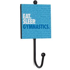 Gymnastics Medal Hook - Eat. Sleep. Gymnastics.