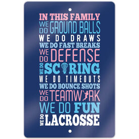 "Girls Lacrosse 18"" X 12"" Aluminum Room Sign We Do Lacrosse"