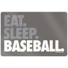 "Baseball Aluminum Room Sign (18""x12"") Eat Sleep Baseball Bold Text"