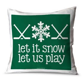 Hockey Throw Pillow Let It Snow Let Us Play Hockey