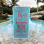 Personalized Premium Beach Towel - What An Awesome Mom Looks Like