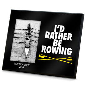 Crew Photo Frame I'd Rather Be Rowing