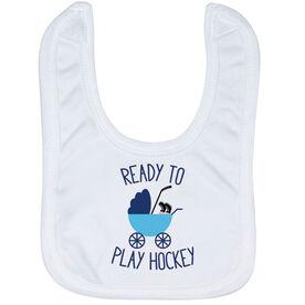 Hockey Baby Bib - Ready To Play Hockey