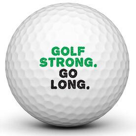 Golf Strong Go Long Golf Ball