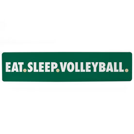 "Volleyball Aluminum Room Sign - Eat Sleep Volleyball (4""x18"")"