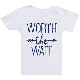 Baby T-Shirt - Worth The Wait