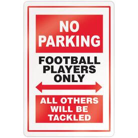 """Football 18"""" X 12"""" Aluminum Room Sign - No Parking Sign"""