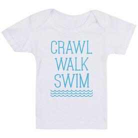 Swimming Baby T-Shirt - Crawl Walk Swim