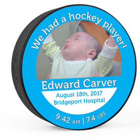 Personalized Hockey Puck Custom Photograph We Had A Hockey Boy