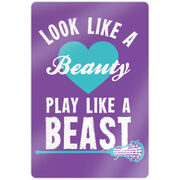 "Girls Lacrosse 18"" X 12"" Aluminum Room Sign - Look Like A Beauty Play Like A Beast"