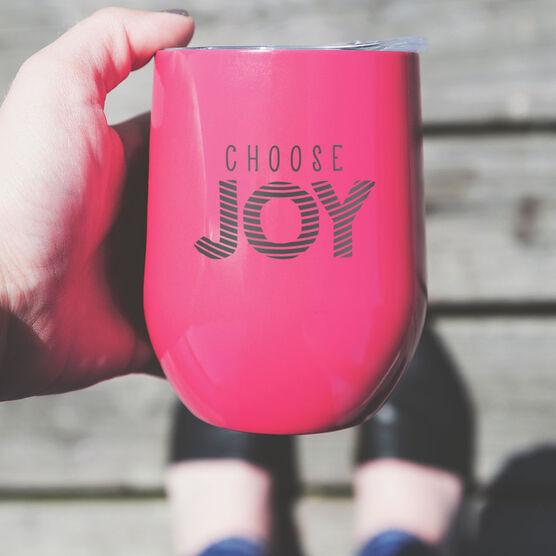 Stainless Steel Wine Tumbler - Choose Joy