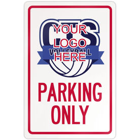 "Volleyball Aluminum Room Sign Custom Volleyball Logo Parking Only (18"" X 12"")"
