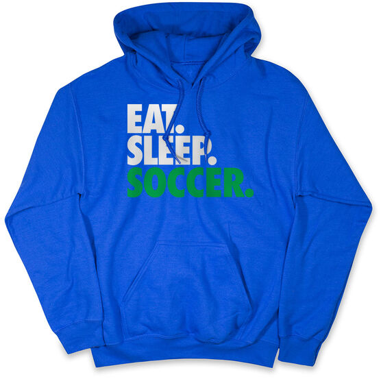 Soccer Hooded Sweatshirt - Eat. Sleep. Soccer.