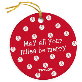 Running Porcelain Ornament May All Your Miles Be Merry