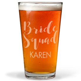 Personalized 16 oz. Beer Pint Glass - Team Bride Squad
