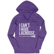 Girls Lacrosse Lightweight Performance Hoodie - I Can't. I Have Lacrosse