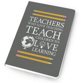Teacher Notebook - Love Teaching