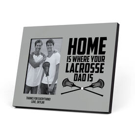 Guys Lacrosse Photo Frame - Home Is Where Your Lacrosse Dad Is