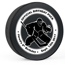 Personalized Goalie's Official Birthday Hockey Puck