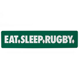"Rugby Aluminum Room Sign - Eat Sleep Rugby (4""x18"")"