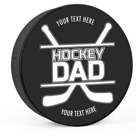 Personalized Hockey Dad with Crossed Sticks Hockey Puck
