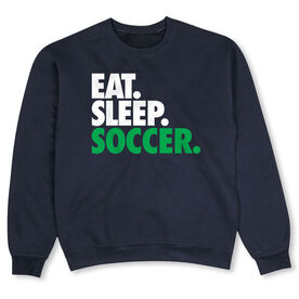 Soccer Crew Neck Sweatshirt - Eat Sleep Soccer (Bold Text)