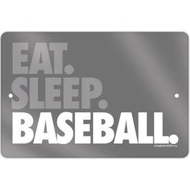 "Baseball Aluminum Room Sign (18""x12"") Eat Sleep Baseball Bold Text"