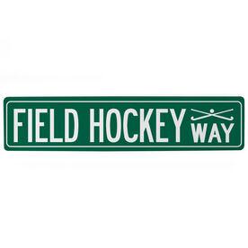 """Field Hockey Aluminum Room Sign - Field Hockey Way (4""""x18"""")"""