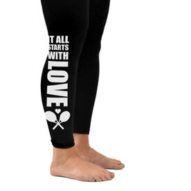 Tennis Leggings It All Starts With Love