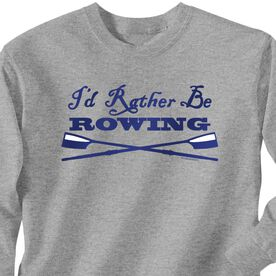 Crew Tshirt Long Sleeve I'd Rather Be Rowing with Crossed Oars