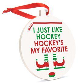 Hockey Round Ceramic Ornament - Hockey's My Favorite