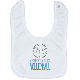 Volleyball Baby Bib - Apparently, I Like Volleyball