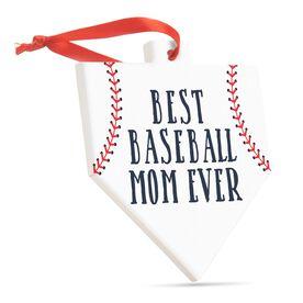 Baseball Home Plate Ceramic Ornament - Best Baseball Mom Ever