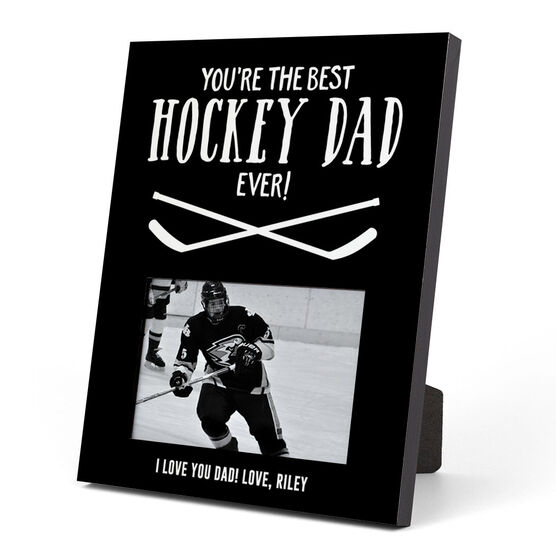 Hockey Photo Frame - You're The Best Dad Ever