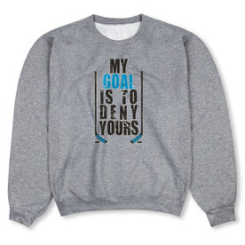 Hockey Crew Neck Sweatshirt - My Goal Is To Deny Yours (Blue/Black)