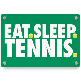 Tennis Metal Wall Art Panel - Eat Sleep Tennis