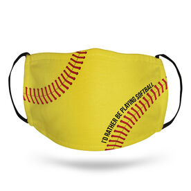 Softball Face Mask - I'd Rather Be Playing Softball