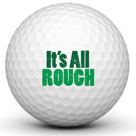 Its All Rough Golf Ball