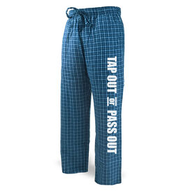 Wrestling Lounge Pants Tap Out Or Pass Out