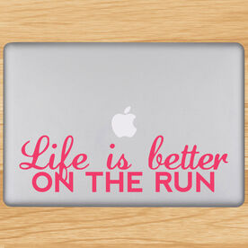 Life Is Better On The Run Removable GoneForaRunGraphix Laptop Decal