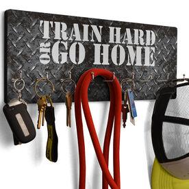 Cross Training Hook Board Train Hard Or Go Home