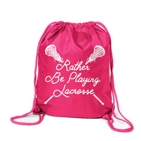 Girls Lacrosse Sport Pack Cinch Sack - Rather Be Playing Lacrosse