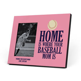 Baseball Photo Frame - Home Is Where Your Baseball Mom Is