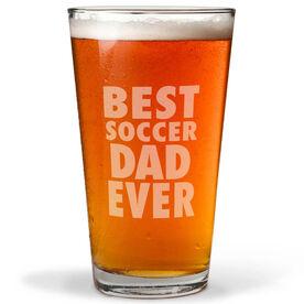 16 oz. Beer Pint Glass Best Soccer Dad Ever