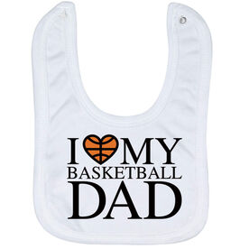 Basketball Baby Bib - I Love My Basketball Dad